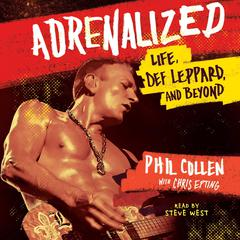 Adrenalized by Phil Collen
