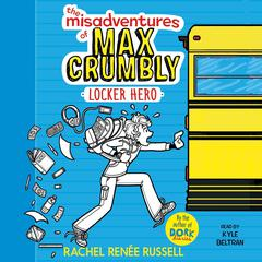 The Misadventures of Max Crumbly 1 by Rachel Renée Russell