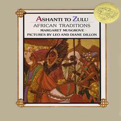 Ashanti to Zulu by Margaret Musgrove