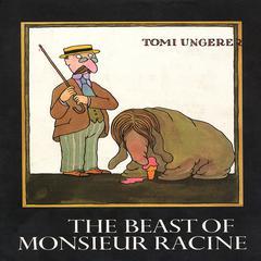 Beast of Monsieur Racine by Tomi Ungerer