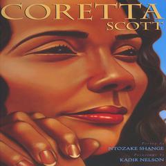 Coretta Scott by Ntozake Shange