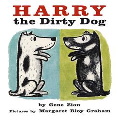 Harry the Dirty Dog by Eugene Zion