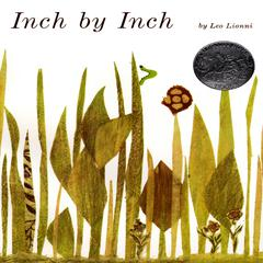 Inch by Inch by Leo Lionni