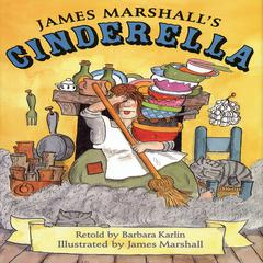 James Marshall's Cinderella by James Edward Marshall, Barbara Karlin