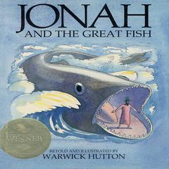 Jonah and the Great Fish by Warwick Hutton, Neil Innes