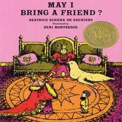May I Bring a Friend? by Beatrice Schenk de Regneirs