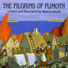 The Pilgrims of Plimoth by Marcia Sewall