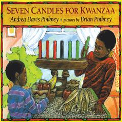 Seven Candles for Kwanzaa by Andrea Davis Pinkney