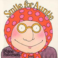 Smile for Auntie by Diane Paterson
