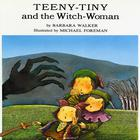 Teeny-Tiny and the Witch Woman by Barbara K. Walker