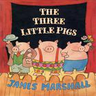 The Three Little Pigs  by James Edward Marshall
