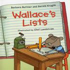 Wallace's Lists by Barbara Bottner, Gerald Kruglik