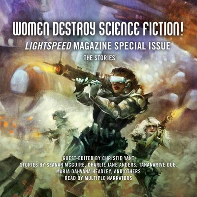 Women Destroy Science Fiction! by Christie Yant