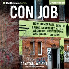 Con Job by Crystal Wright