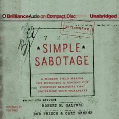 Simple Sabotage by Robert M. Galford, Bob Frisch, Cary Greene