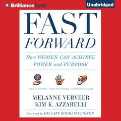 Fast Forward by Melanne Verveer, Kim K. Azzarelli