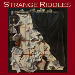 Strange Riddles by various authors