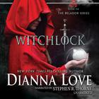 Witchlock by Dianna Love