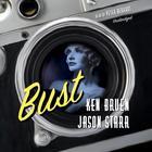 Bust by Ken Bruen, Jason Starr