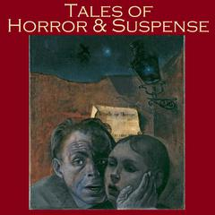 Tales of Horror and Suspense by various authors