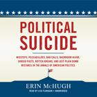 Political Suicide by Erin McHugh