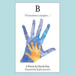 B by Sarah Kay