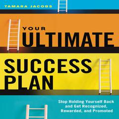 Your Ultimate Success Plan by Tamara Jacobs
