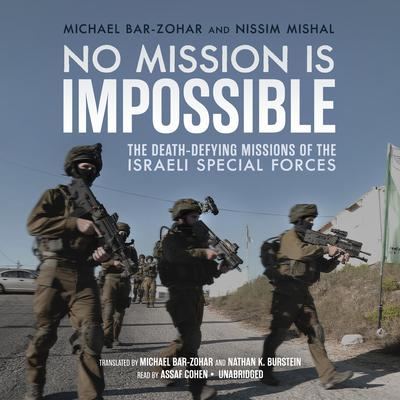 No Mission Is Impossible by Michael Bar-Zohar, Nissim Mishal
