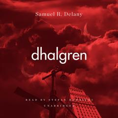 Dhalgren by Samuel R. Delany