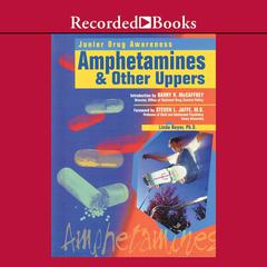 Amphetamines and Other Drugs by Linda Bayer, PhD