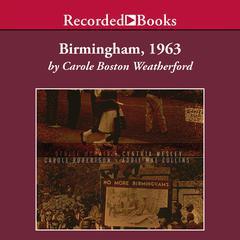 Birmingham, 1963 by Carole Weatherford