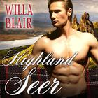 Highland Seer by Willa Blair