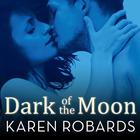 Dark of the Moon by Karen Robards