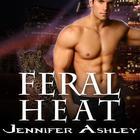 Feral Heat by Jennifer Ashley