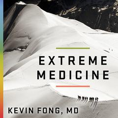 Extreme Medicine by MD Fong