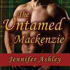 The Untamed Mackenzie by Jennifer Ashley