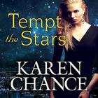 Tempt the Stars by Karen Chance