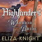 The Highlander's Warrior Bride by Eliza Knight