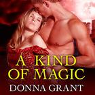 A Kind of Magic by Donna Grant