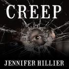 Creep by Jennifer Hillier