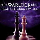 The Warlock King by Heather Killough-Walden