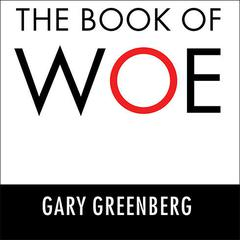 The Book of Woe by Gary Greenberg