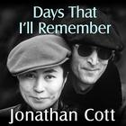 Days That I'll Remember by Jonathan Cott