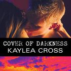 Cover of Darkness by Kaylea Cross
