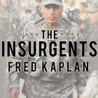 The Insurgents by Fred Kaplan