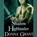 Shadow Highlander by Donna Grant