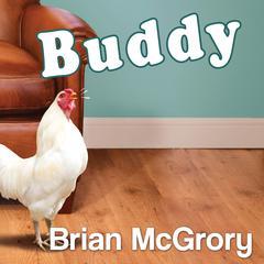 Buddy by Brian McGrory