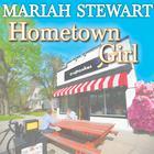 Hometown Girl by Mariah Stewart