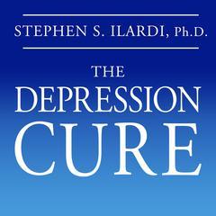The Depression Cure by Stephen S. Ilardi