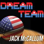 Dream Team by Jack McCallum